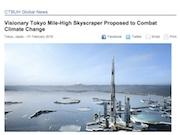 東京ベイの未来都市計画「ネクスト東京」が現実味 1マイルの超高層ビルも