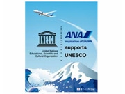 ANA, World's 1st Official UNESCO Supporter, Raising Awareness and Gathering Donations