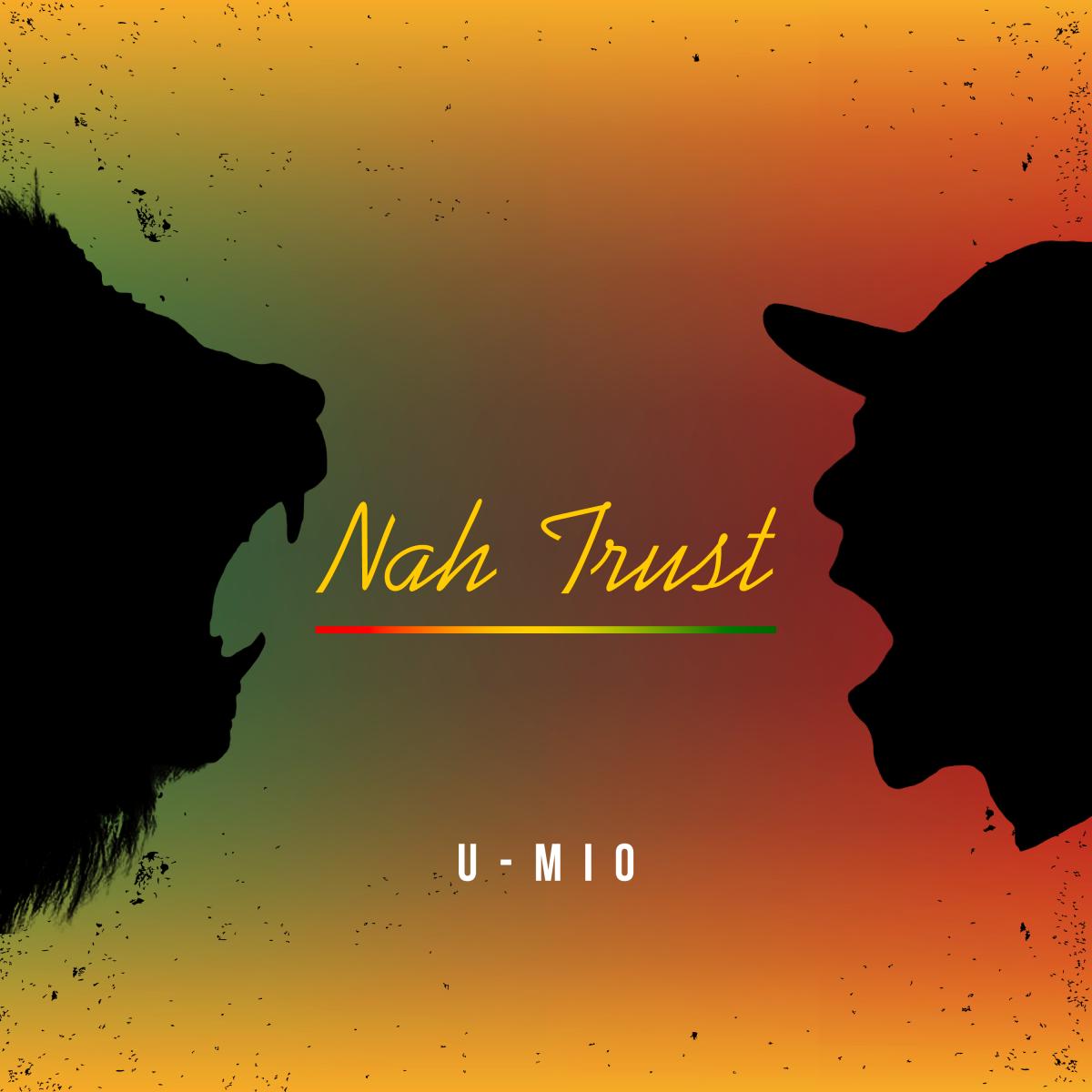 4月1日から配信されるU-MIOさんの新曲「Nah Trust」のCDジャケット