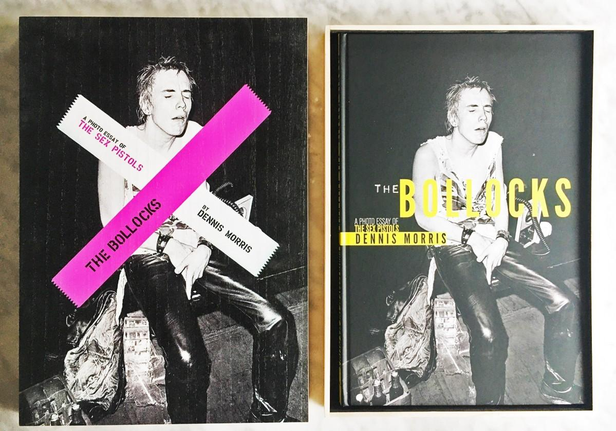 Dennis Morris: THE BOLLOCKS: A Photo Essay of the Sex Pistols BOOKMARC