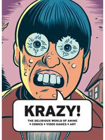世界のコミックとアニメなどの展示会「KRAZY!」がバンクーバー・アート・ギャラリーで開催されている。
